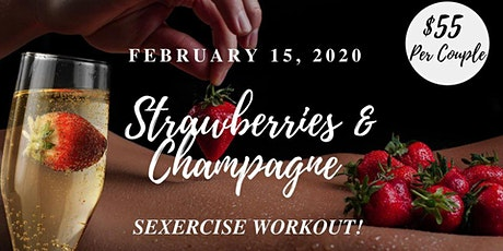 Strawberries & Champagne Sexercise Workout! tickets