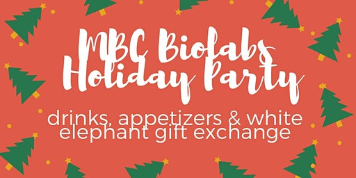 MBC biolabs Holiday Party