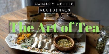 The Art of Making Tea / L'Art du The tickets