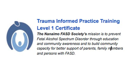 Trauma-Informed Practice Training Nanaimo: Level 1 Certificate tickets