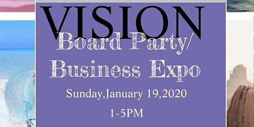 Vision Board Party/Business Expo