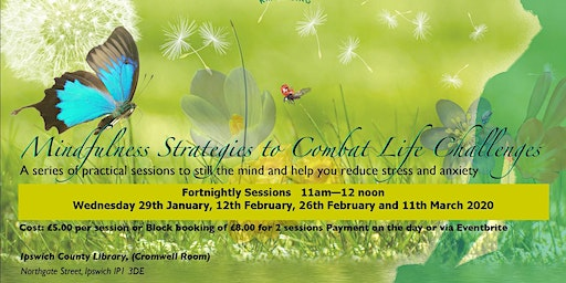 Spring 2020 - Mindfulness Strategies to Combat Life Challenges