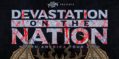Devastation On The Nation Tour 2020 feat. Rotting Christ at El Corazon tickets