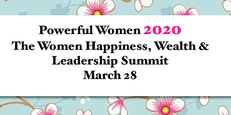 PowerfulWomen2020 The Happiness Wealth & Leadership Summit tickets