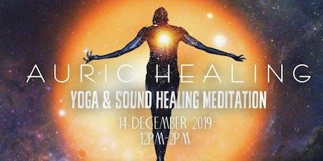 AURIC HEALING: Yoga & Sound Healing Meditation tickets
