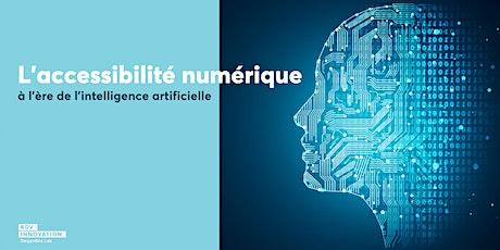 L'accessibilité numérique à l'ère de l'intelligence artificielle (Mtl) billets
