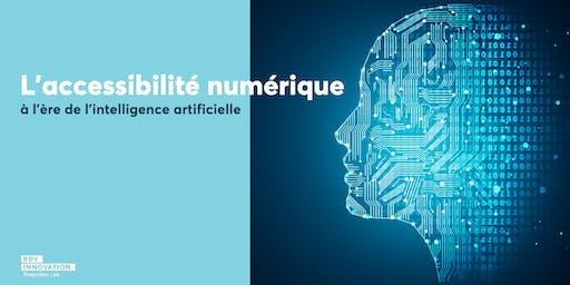 L'accessibilité numérique à l'ère de l'intelligence artificielle (Mtl)
