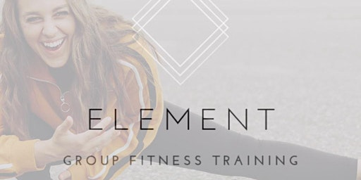 BLACK FRIDAY PACKAGE 25% OFF + 1 FREE: Element Group Fitness Training