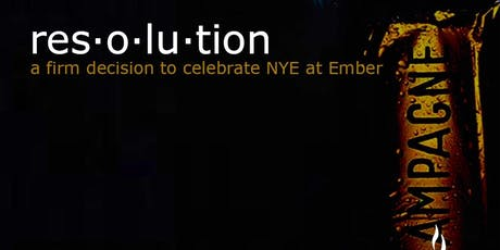 Resolution - NYE at Ember tickets