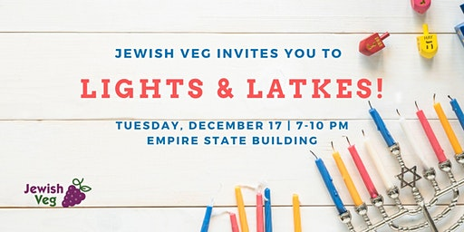 Lights And Latkes with Jewish Veg in NYC!