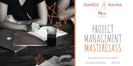 Dance Mama - Project Management Masterclass tickets