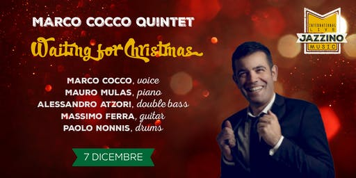 "Marco Cocco Quintet ""Waiting for Xmas"" - Live at Jazzino"