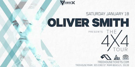 Oliver Smith @ Treehouse Miami tickets