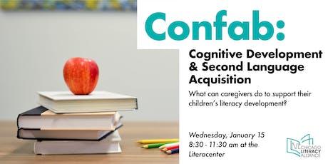 CLA Confab: Cognitive Development and Second-Language Acquisition tickets