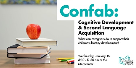 CLA Confab: Cognitive Development and Second-Language Acquisition tickets