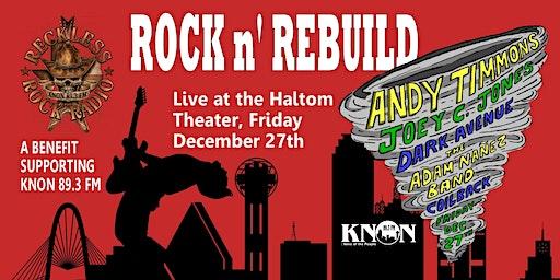 KNON's Rock N' Rebuild!