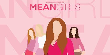 Drag Brunch: Mean Girls tickets