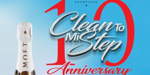 CleanToMiStep 10 Anniversary
