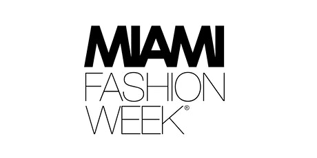 Miami Fashion Week 2020 tickets
