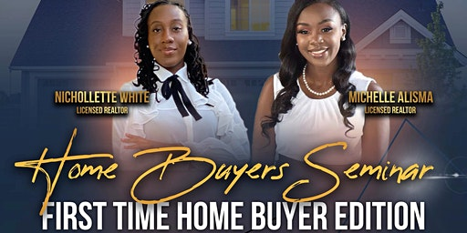 Home Buyer Seminar : First Time Home Buyer Edition