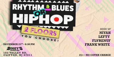 Rhythm&Blues OR Hip Hop YOU CHOOSE!