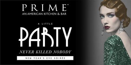"Prime CT:  ""A Little Party Never Killed Nobody""  New Years Eve Soiree tickets"