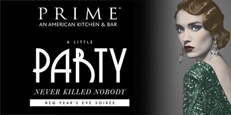 """Prime CT:  """"A Little Party Never Killed Nobody""""  New Years Eve Soiree tickets"""