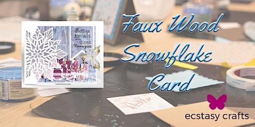 Faux Wood Snowflake Card