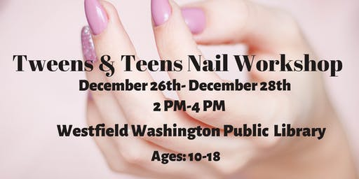 Tweens & Teens Nail Design Workshop