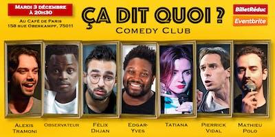 """Le """"Ça dit quoi ?"""" Comedy Club"""