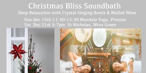 Christmas Bliss Soundbath -  Rest & Recharge at Mandala Preston