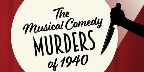 Armstrong Presents: The Musical Comedy Murders of 1940! tickets