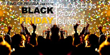 BLACK FRIDAY 'ALL ACCESS' 2-DAY BUNDLE tickets
