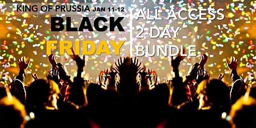 BLACK FRIDAY 'ALL ACCESS' 2-DAY BUNDLE