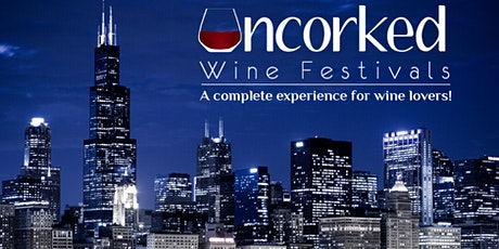 Uncorked: Chicago Wine Festival tickets