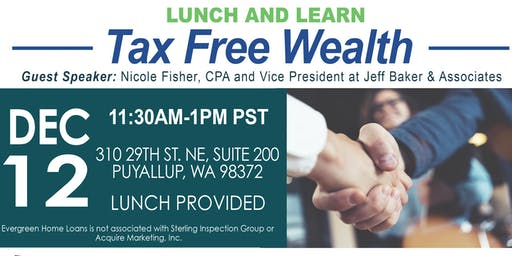 Lunch and Learn: Tax Free Wealth