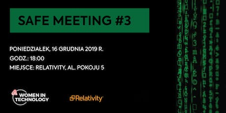 Safe Meeting #3 tickets