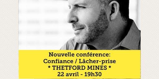 THETFORD MINES - Confiance / Lâcher-prise 15$