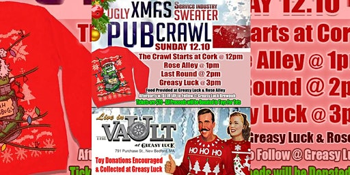 Greasy Luck's 3rd Annual Ugly X-Mas Sweater Pub Crawl!