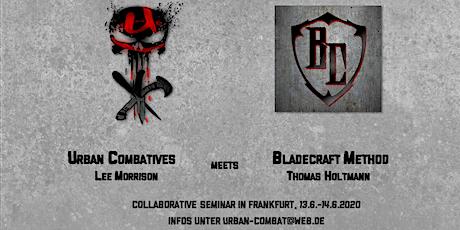 Urban Combatives meets BladeCraft Method Tickets