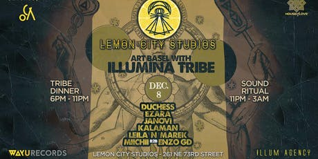 ILLUMINA TRIBE | LEMON CITY STUDIOS | ART BASEL CLOSING tickets