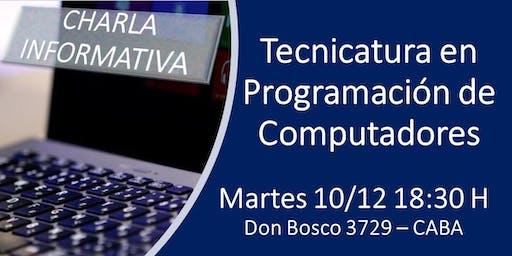 CHARLA INFORMATIVA - TECNICATURA PROGRAMACIÓN DE COMPUTADORES