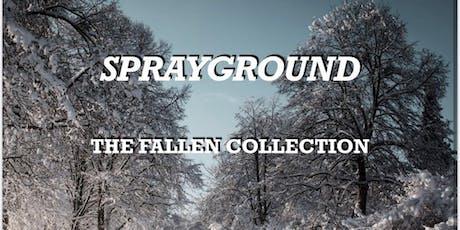 Sprayground The Fallen Collection 2019 tickets