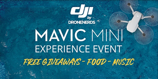 DJI Mavic Mini Experience - Launch Event