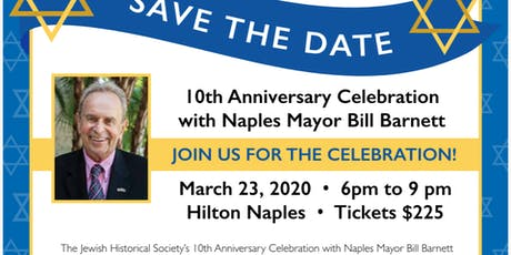 10th Anniversary Celebration with Naples Mayor Bill Barnett tickets