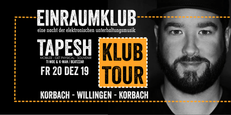 KlubTour Tapesh meets Einraumklub tickets