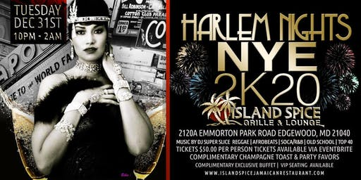 NEW YEAR'S EVE 2020 Harlem Nights