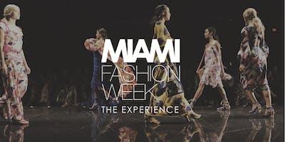 Miami Fashion Week: The Experience 2020