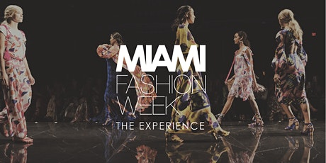 Miami Fashion Week: The Experience 2020 tickets