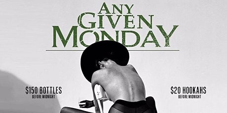 ANY GIVEN MONDAY @CRU HEMP DOWNTOWN tickets